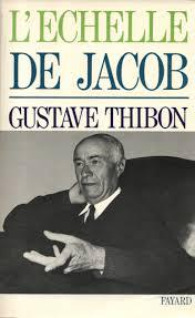 L'échelle de Jacob, Thibon, Gustave
