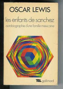 Les enfants de Sanchez : autobiographie d'une famille mexicaine, Lewis, Oscar