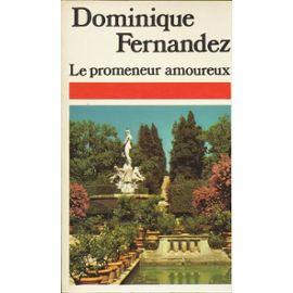 Le promeneur amoureux : de Venise à Syracuse, Fernandez, Dominique