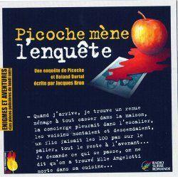 Picoche mène l'enquête : une enquête de Picoche et Roland Durtal, Bron, Jacques