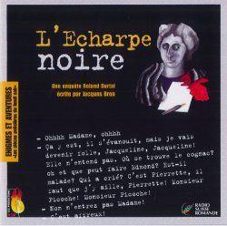 L'écharpe noire : une enquête de Roland Durtal, Bron, Jacques