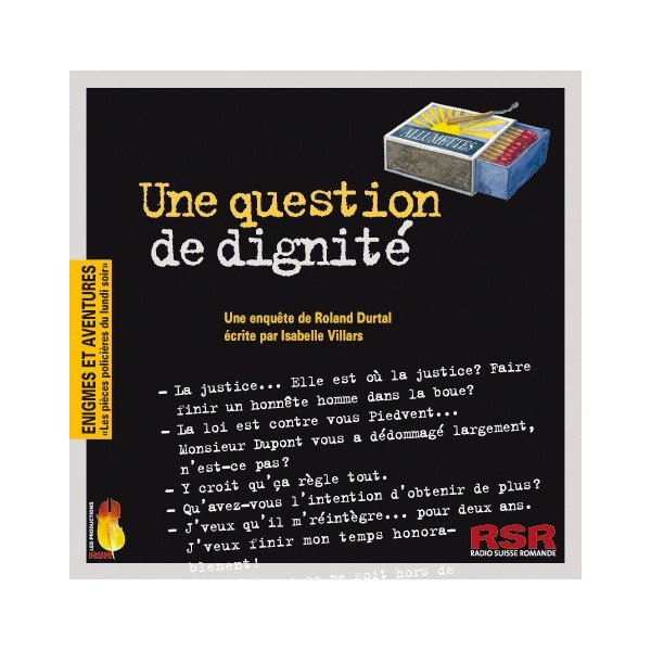 Une question de dignité : une enquête de Roland Durtal, Villars, Isabelle