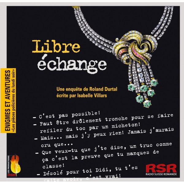 Libre échange : une enquête de Roland Durtal, Villars, Isabelle