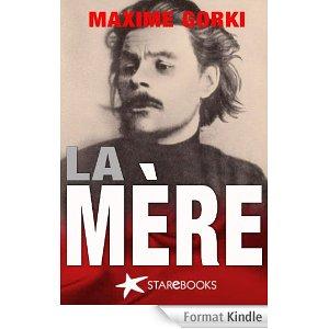 La mère, Gorki, Maxime