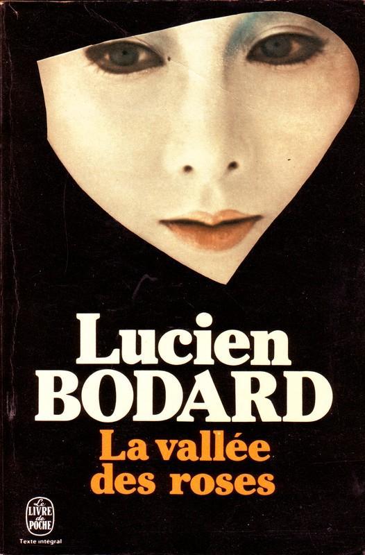 La vallée des roses : [roman], Bodard, Lucien