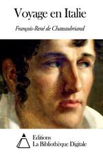 Voyage en Italie, Chateaubriand, François-René de (1768-1848)