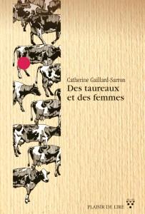 Des taureaux et des femmes, Gaillard-Sarron, Catherine