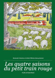 Les quatre saisons du petit train rouge : [2] : printemps-été, Schauli, Claude