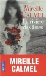 La rivière des âmes, Calmel, Mireille