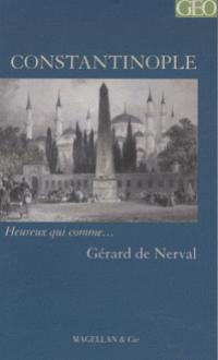 Constantinople : récit, Nerval, Gérard de