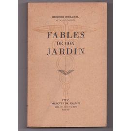 Fables de mon jardin, Duhamel, Georges