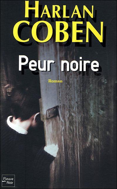 [Myron Bolitar] : Peur noire, Coben, Harlan