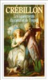 Les égarements du coeur et de l'esprit, Crébillon, Claude-Prosper Jolyot de (1707-1777)
