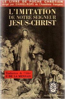 L'Imitation de Notre-Seigneur Jésus-Christ, Anonyme