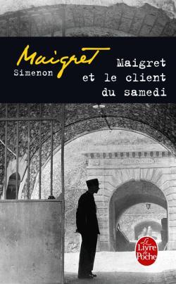 Maigret et le client du samedi, Simenon, Georges