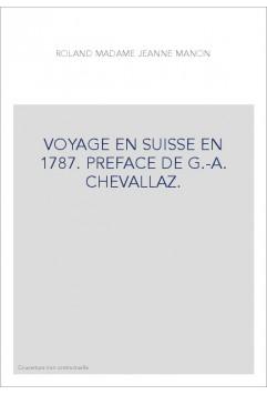Voyage en Suisse en 1787, Roland De La Platière, Manon-Jeanne Phlipon