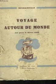 Voyage de Bougainville autour du monde, pendant les années 1766, 1767, 1768 et 1769