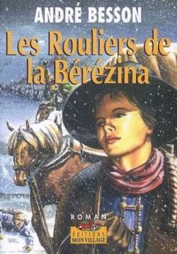 Les rouliers de la Bérézina