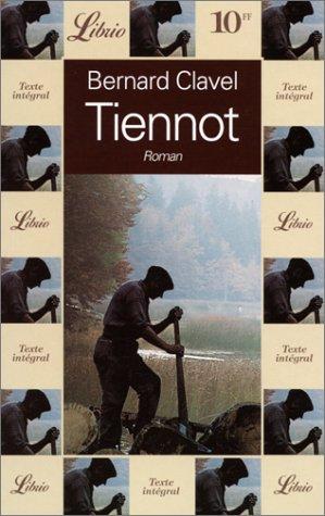 Tiennot ou L'île aux Biard : roman, Clavel, Bernard