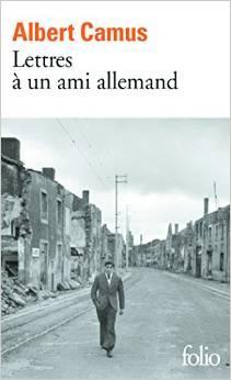 Lettres à un ami allemand, avec une préface inédite, Camus, Albert