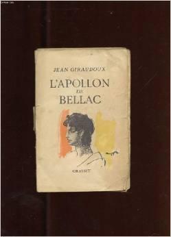 L'Apollon de Bellac : pièce en un acte, Giraudoux, Jean