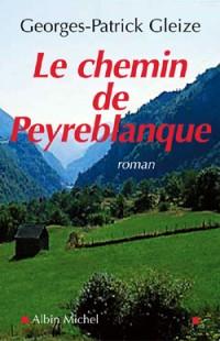 Le chemin de Peyreblanque, Gleize, Georges-Patrick