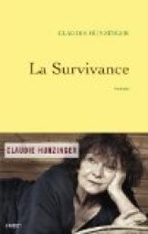 La survivance : roman, Hunzinger, Claudie