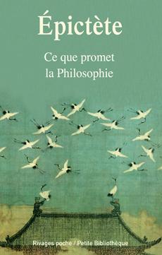 Ce que promet la philosophie, Épictète (0050?-0130?)