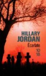 Écarlate : roman, Jordan, Hillary