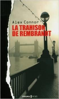 La trahison de Rembrandt, Connor, Alex