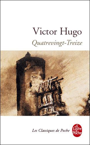 Quatre-vingt-treize, Hugo, Victor (1802-1885)