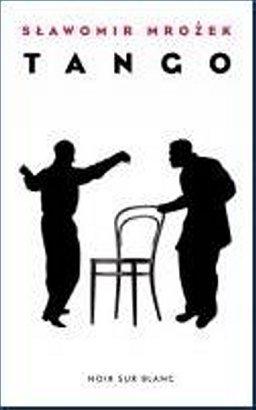 Tango : pièce en trois actes, Mrozek, Slawomir