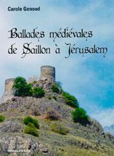 Ballades médiévales de Saillon à Jérusalem