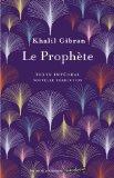 Le prophète, Gibran, Khalil