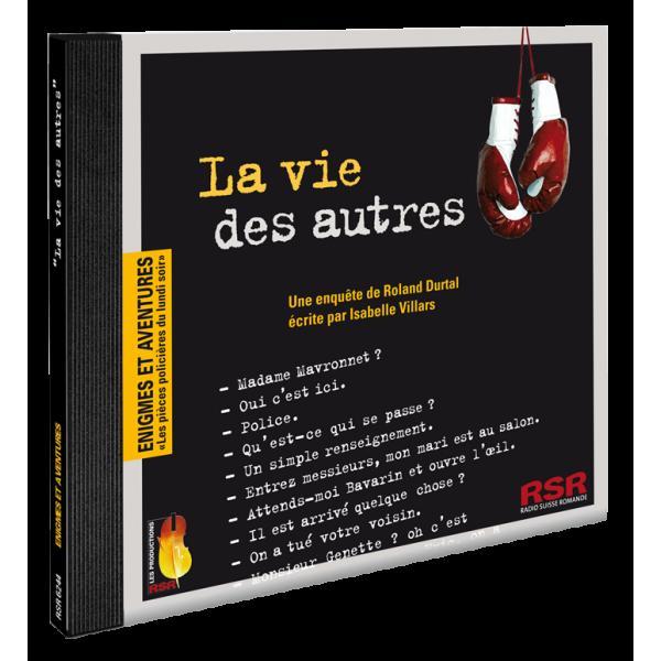 La vie des autres : une enquête de Roland Durtal, Villars, Isabelle