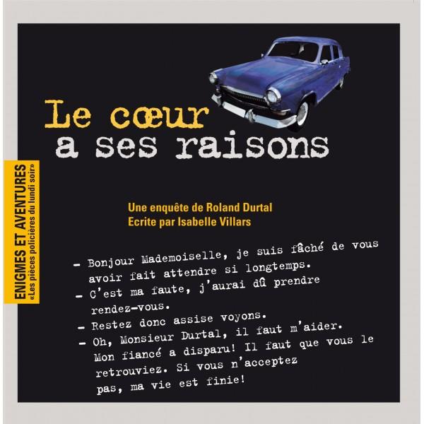 Le coeur a ses raisons : une enquête de Roland Durtal, Villars, Isabelle