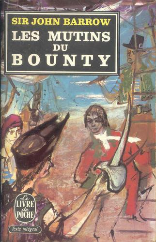 "Les Mutins du ""Bounty"", Barrow, John (sir)"