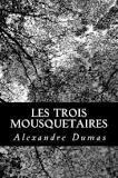 Les trois mousquetaires, Dumas, Alexandre