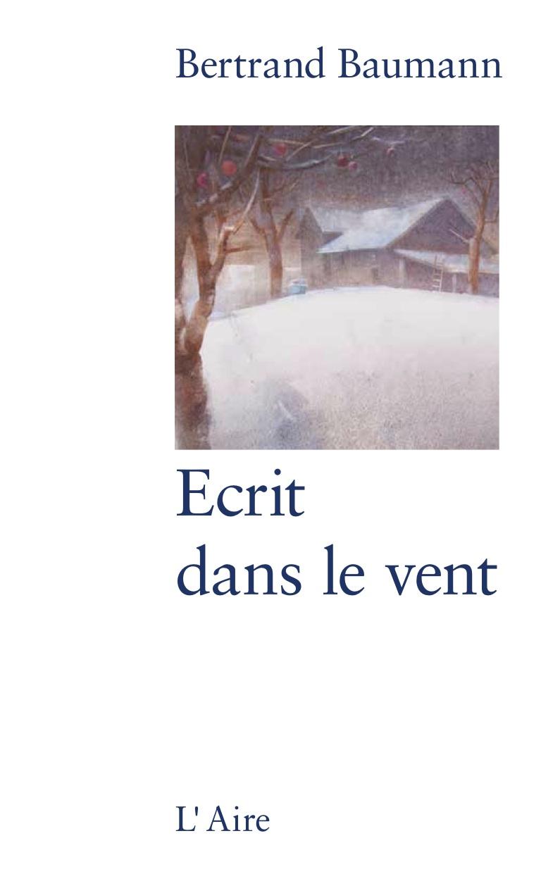 Écrit dans le vent, Baumann, Bertrand