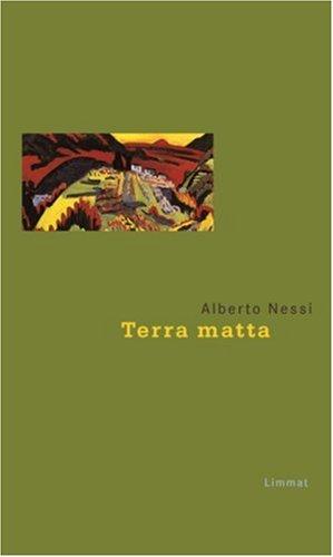 Terra matta : trois récits du Mendrisiotto, Nessi, Alberto