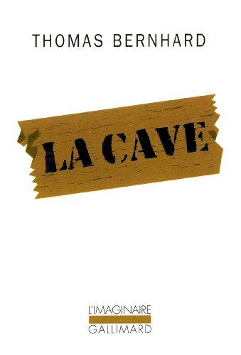 La cave : un retrait, Bernhard, Thomas