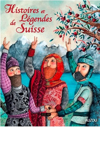 Histoires et Légendes de Suisse, Pompéï, Christine (Ed.)
