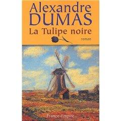 La tulipe noire, Dumas, Alexandre