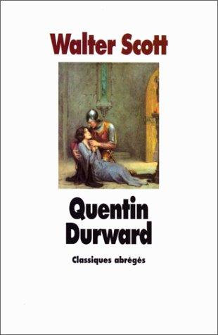 Quentin Durward, Scott, Walter (1771-1832)