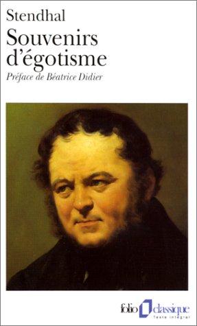 Souvenirs d'égotisme, Stendhal (1783-1842)