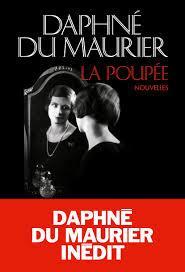 La poupée : nouvelles, Du Maurier, Daphné