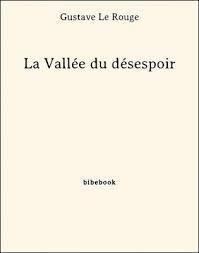 La vallée du désespoir