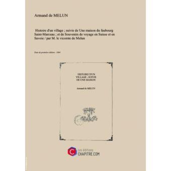 Souvenirs de voyage en Suisse et en Savoie, Melun, Armand de