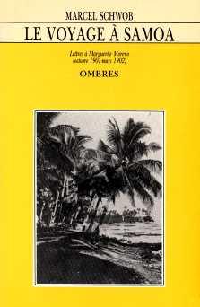 Le voyage à Samoa, Schwob, Marcel