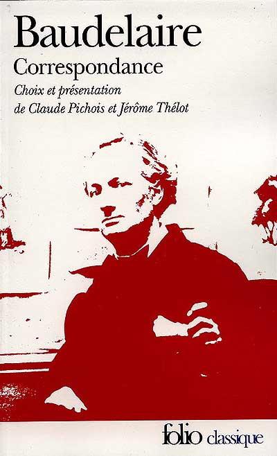 Correspondance de Charles Baudelaire, Baudelaire, Charles